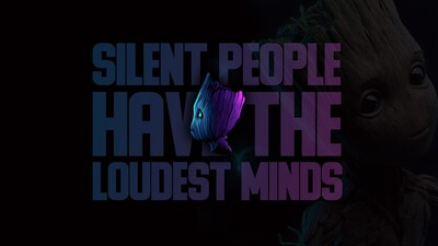 Silent People Have the Loudest Mind Quote