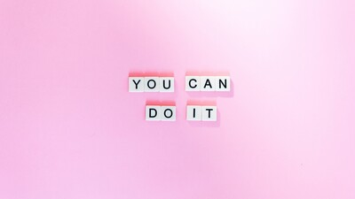 You Can Do It Inspirational
